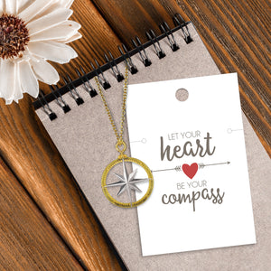 Let your Heart be your Compass Necklace