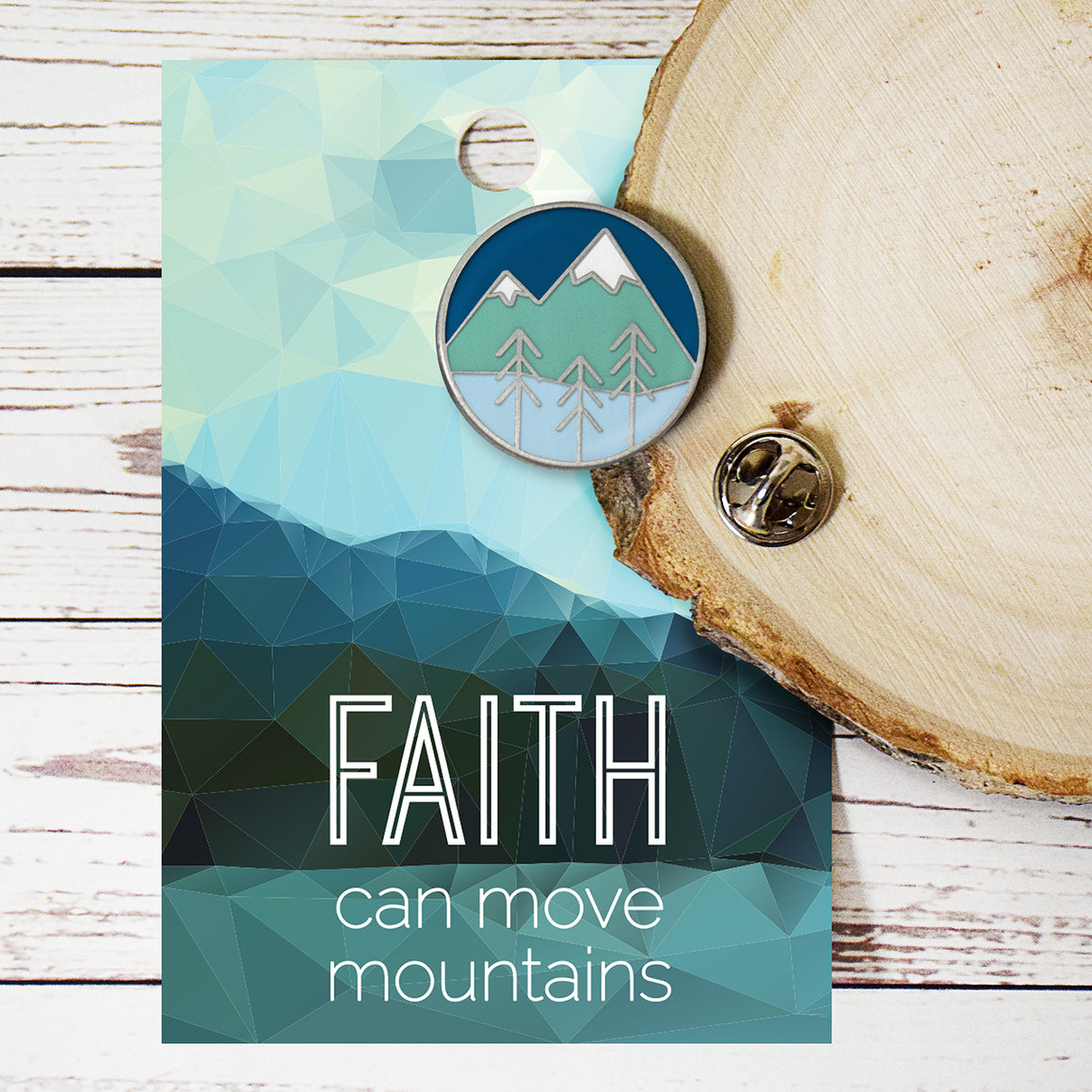 Faith Can Move Mountains Enamel Pin