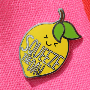 Time To Squeeze The Day Lemon Pin