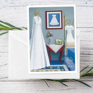 My 3 White Dresses Baptism Greeting Card