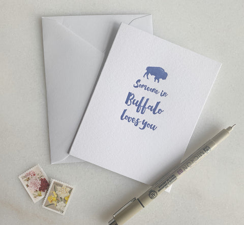 Someone in Buffalo Loves You Letterpress Greeting Card