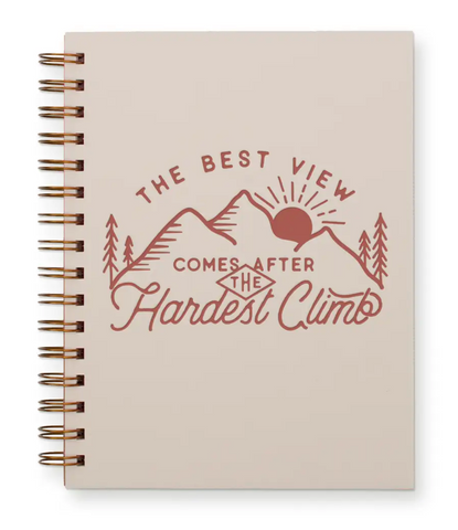 The Best View Comes After the Hardest Climb - Journal