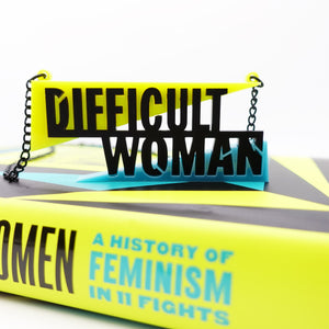 Close up of Difficult Woman necklace made to celebrate Helen Lewis's book Difficult Women