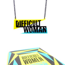 Load image into Gallery viewer, Difficult Woman necklace made to celebrate Helen Lewis's book Difficult Women