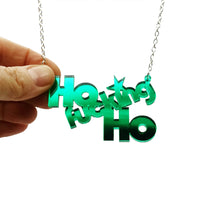 Load image into Gallery viewer, Ho fucking Ho necklace with no bell on silver chain