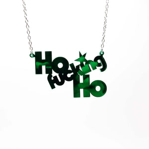 Ho fucking Ho necklace with no bell on silver chain hanging