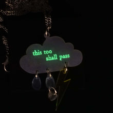 Load image into Gallery viewer, This too shall pass necklace glowing in the dark.