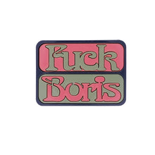 Load image into Gallery viewer, FUCK BORIS brooch