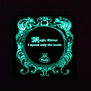 Magic Mirror etched glow in the dark back