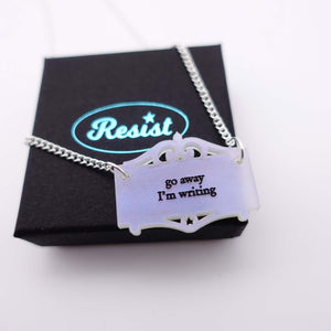 go away I'm writing whispering scroll necklace on small Resist box