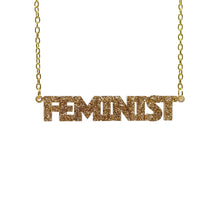 Load image into Gallery viewer, gold glitter all caps feminist necklace hanging