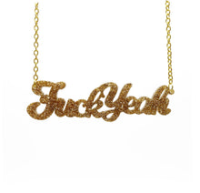 Load image into Gallery viewer, gold glitter fuck yeah necklace