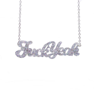 holographic silver glitter fuck yeah necklace