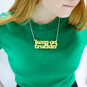 KEEP ON TRUCKIN' necklace and new zipper pull!