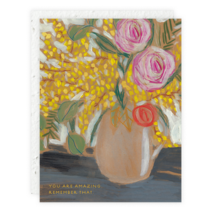 "Floral ""You Are Amazing"" Plantable Card"