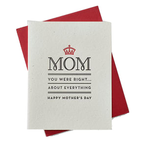 """You Were Right Mom"" Card"