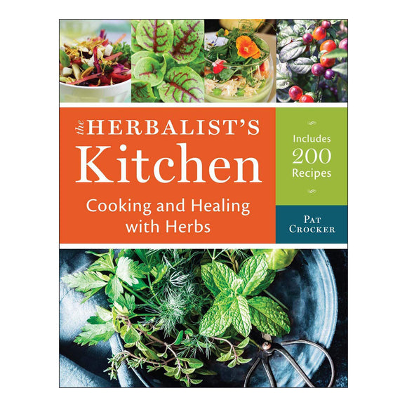 The Herbalist's Kitchen Cook Book