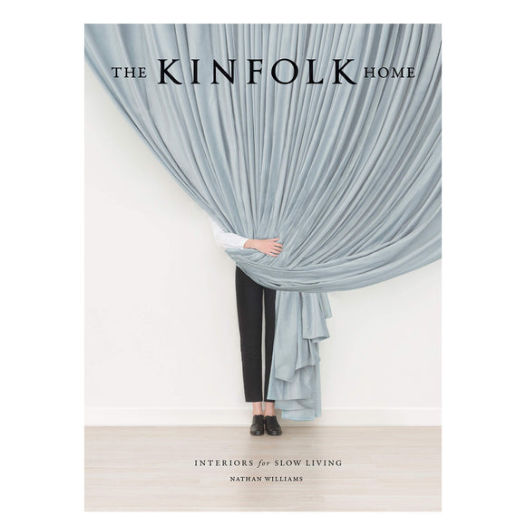 The Kinfolk Home Interior Design Book