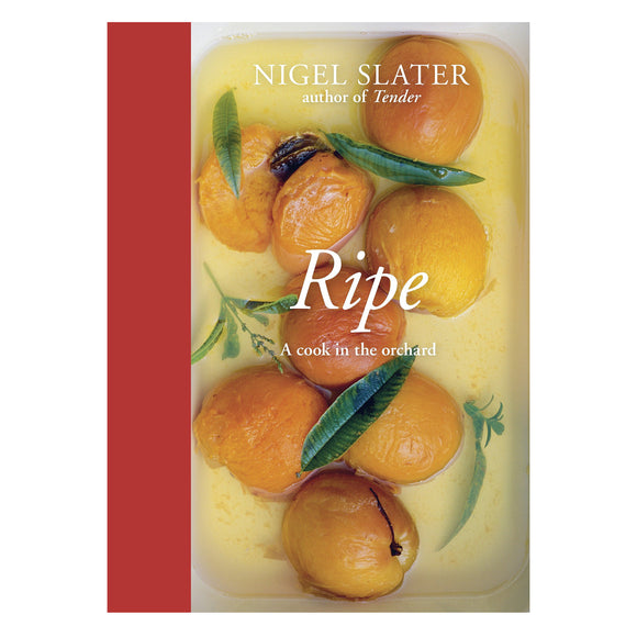 Ripe: A Cook in the Orchard Cook Book