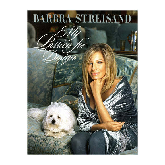 My Passion for Design Barbara Streisand