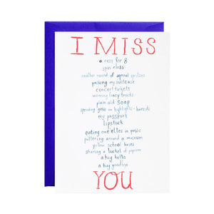 I Miss Everything Greeting Card