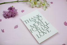 "Load image into Gallery viewer, ""thank you mom for all that love"" Stonecarved Note Card"