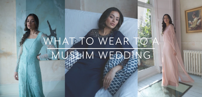 What to wear to a Muslim Wedding