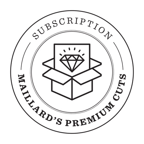 Maillard's Premium Cuts Subscription