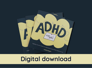 Digital download version - ADHD and Me
