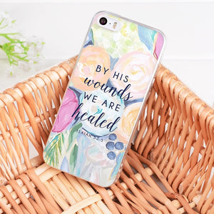 By His Wounds - Christian Phone Case