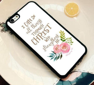 I Can Do All Things Through Christ- Christian Phone Case
