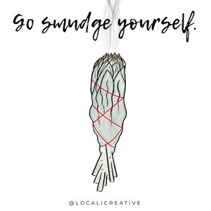 Sticker - Go Smudge Yourself