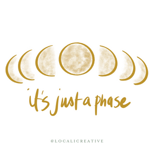 Sticker - It's Just A Phase - Gold Fade