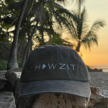 Load image into Gallery viewer, Howzit Big Island Dad Hat