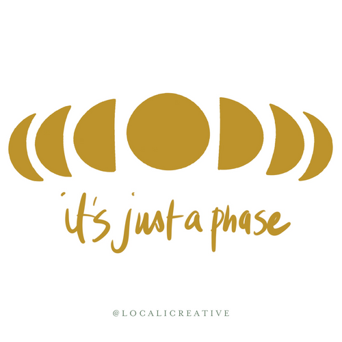 Sticker - It's Just A Phase - Full Gold