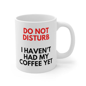 """Do Not Disturb"" Mug - Harvey Coffee Company"