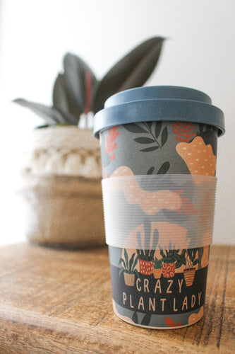 Crazy Plant Lady - Eco Friendly Keep Cup