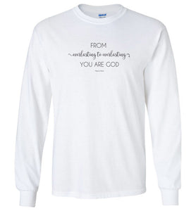 Everlasting God Long Sleeve T-Shirt