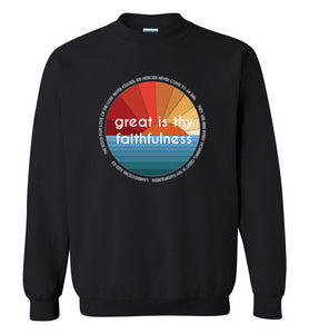 Great is thy Faithfulness Sweatshirt