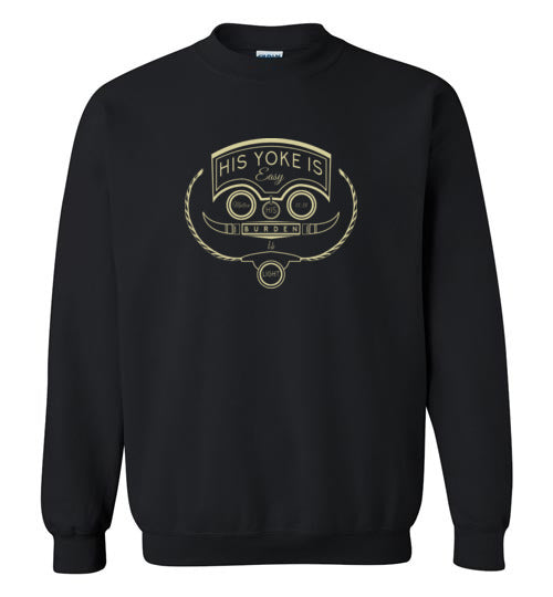 His Yoke Is Easy Sweatshirt