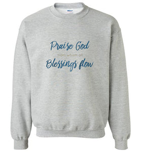 Praise God Sweatshirt