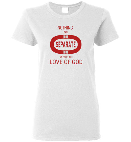 Nothing Can Separate Ladies Short-Sleeve