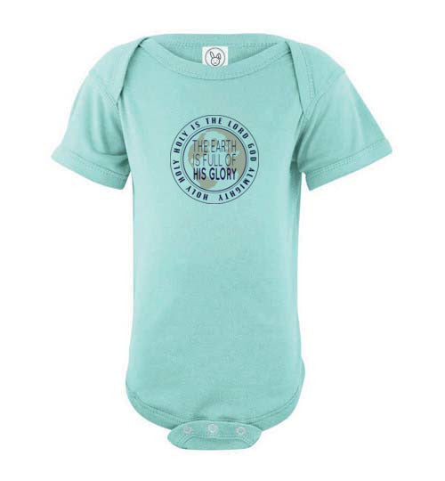 Earth Full of Glory Infant Onesie