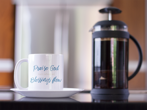 Praise God Christian Coffee Mugs | Tea Mugs | Christian Gifts