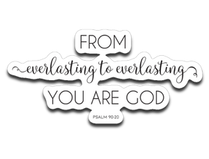 Everlasting God Bumper | Laptop | Notebook Stickers