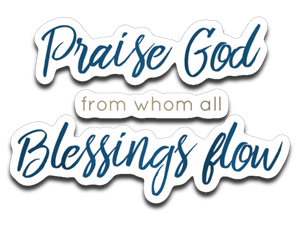 Praise God Bumper | Laptop | Notebook Stickers