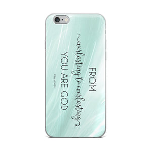 Everlasting God Christian iPhone Case | Christian iPhone Cover