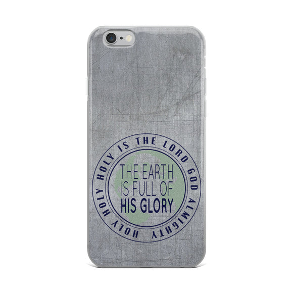 Earth Full of Glory Christian iPhone Case | Christian iPhone Cover