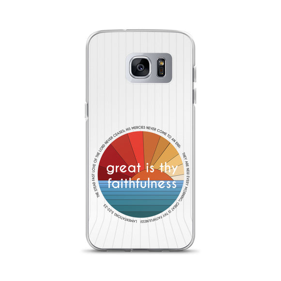 Great is thy Faithfulness Samsung Case