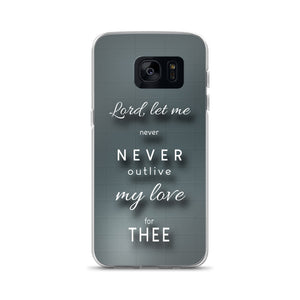 Lord Let Me Samsung Case